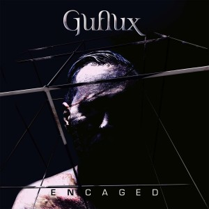 Guflux - Encaged