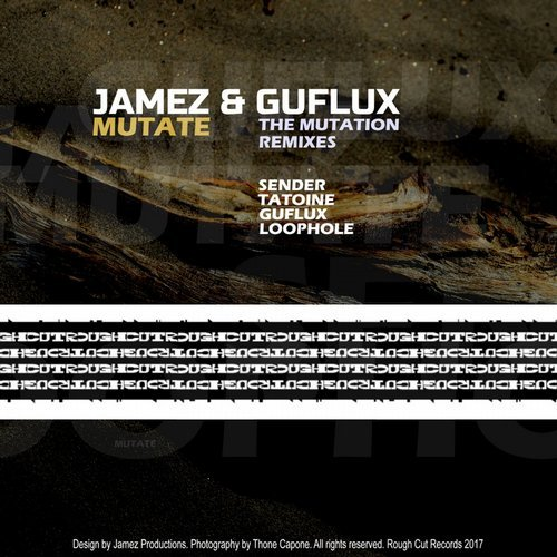 Jamez & Guflux - Mutate (Mutation Mixes)